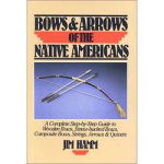 Bows & Arrows of the Native American