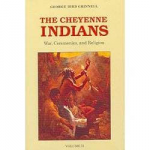 The Cheyenne Indians - Volume 2