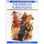 Men at arms American Indian Series - The Plains Indians
