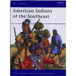 Men at arms American Indian Series - The Southeastern Indians
