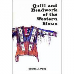 Quill & Beadwork of the Western Sioux