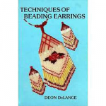 Techniques of Beading Earrings - Volume 1